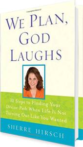 We Plan God Laughs by Sherre Hirsch